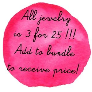 3 for 25 jewelry SALE